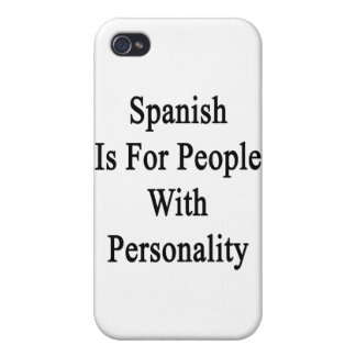 Spanish Is For People With Personality iPhone 4 Covers