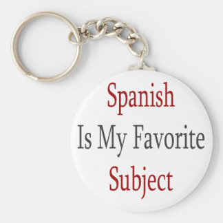 Spanish Is My Favorite Subject Key Ring