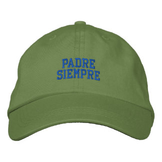 Spanish Padre Siempre Embroidered Cap