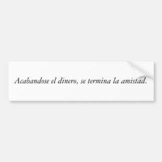 Spanish Quotes Bumper Sticker