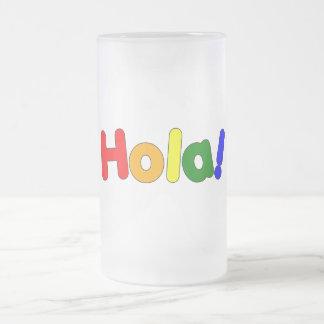 Spanish Rainbow Hello : Espanol Iris Hola Frosted Glass Mug