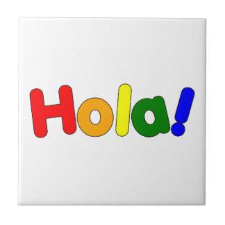 Spanish Rainbow Hello : Espanol Iris Hola Small Square Tile