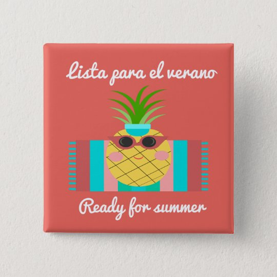 """Spanish """"Ready for Summer"""" Button with Pineapple"""