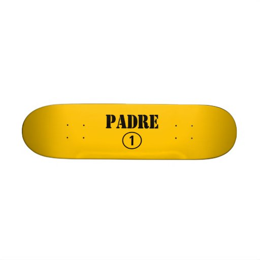 Spanish Speaking Fathers & Dads : Padre Numero Uno Skateboard Decks