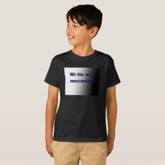Spanish tio es mechanico t-shirt