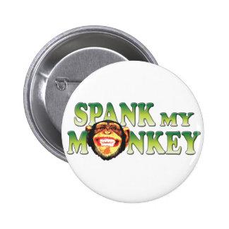 Spank My Monkey 6 Cm Round Badge