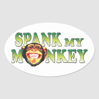 Spank My Monkey Oval Sticker