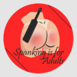 Spanking is for Adults Sticker