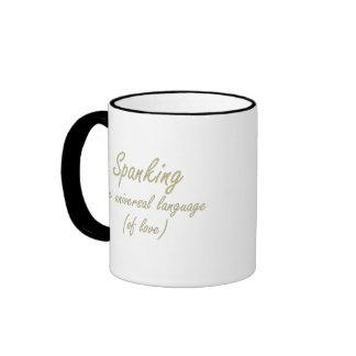 Spanking is the language of love ringer mug
