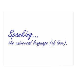 Spanking is the universal language of love postcard