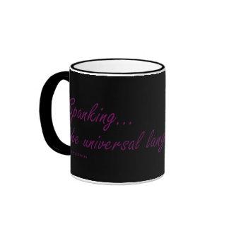 Spanking the universal language of love ringer mug