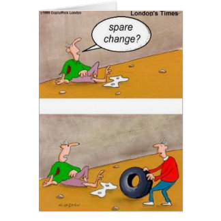 Spare Change: Offbeat Funny Cartoon Gifts & Tees Greeting Card