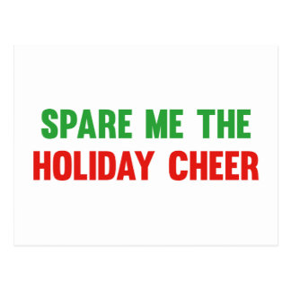 Spare Me The Holiday Cheer Postcard