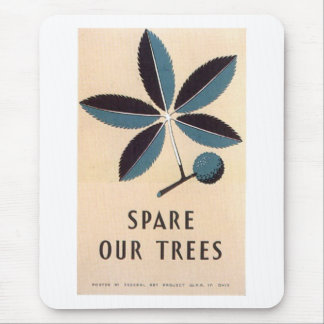 spare our trees mouse pad