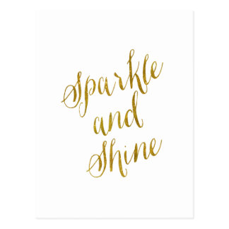 Sparkle and Shine Quote Faux Gold Foil Sparkly Postcard