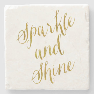 Sparkle and Shine Quote Faux Gold Foil Sparkly Stone Coaster