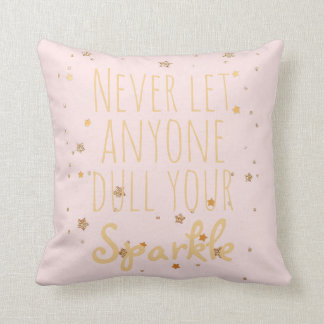 Sparkle Inspirational Quote Girly Blush Pink Gold Cushion