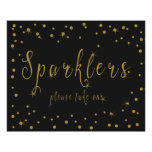 Sparkler please take one in  sign gold and black poster