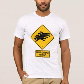 Spawn Camper Warning Sign T-Shirt