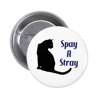 SPAY A STRAY 6 CM ROUND BADGE