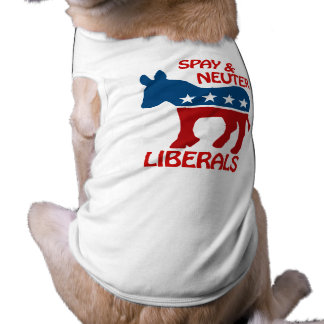 SPAY AND NEUTER LIBERALS DOGGIE TSHIRT