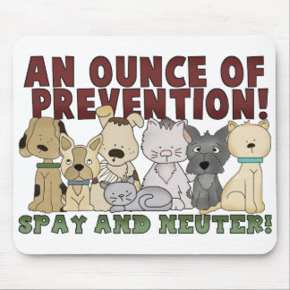 Spay and Neuter Your Pets Mousepad