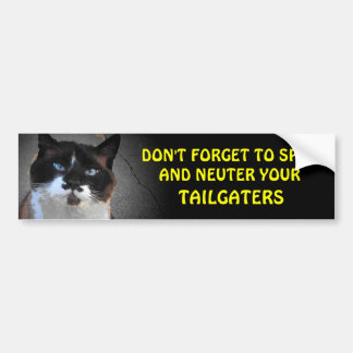 Spay and Neuter your TAILGATERS Bumper Sticker
