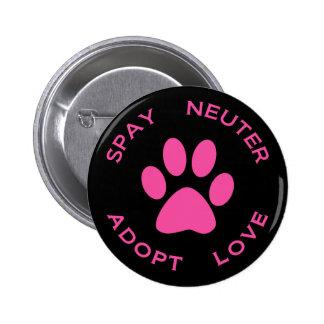 Spay Neuter Adopt Love Pinback Buttons