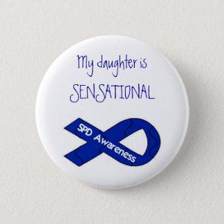 SPD Awareness Button My Daughter is SENSATIONAL