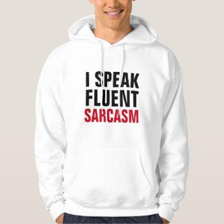 Speak Fluent Sarcasm Pullover