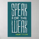 Speak for the Weak / Abort73.com Poster