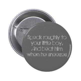 Speak roughly 6 cm round badge