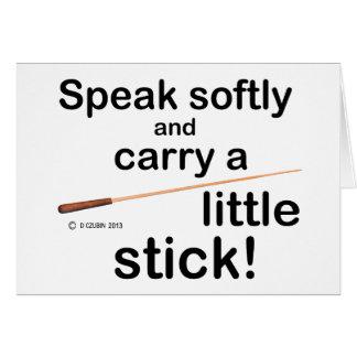 Speak Softly Card