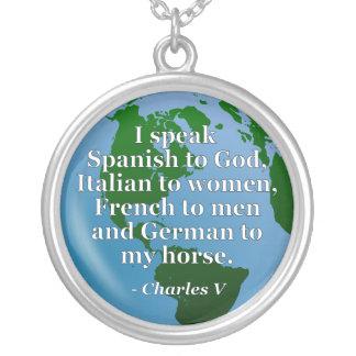 Speak Spanish, Italian, French, German Quote Globe Pendant