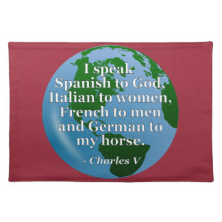 Speak Spanish, Italian, French, German Quote Globe Cloth Place Mat