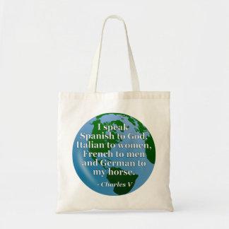 Speak Spanish, Italian, French, German Quote Globe Canvas Bag