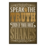 Speak the Truth Posters