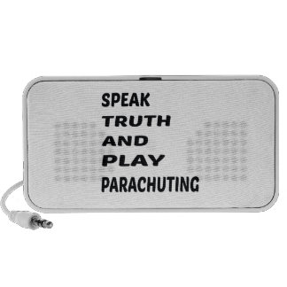 Speak Truth and play Parachuting. Notebook Speakers