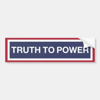 Speak TRUTH to power! Bumper Sticker