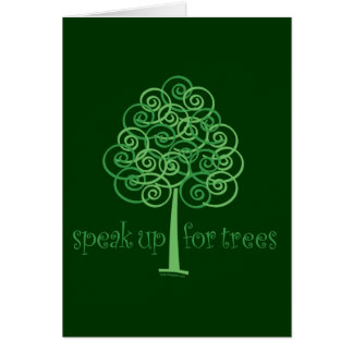 Speak Up for Trees - Tree Hugger Greeting Card