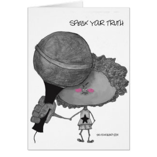 Speak Your Truth Notecard Greeting Card
