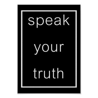 Speak Your Truth Poster (original black)