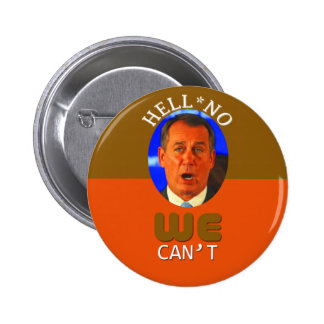 Speaker Boehner's Famous Words 6 Cm Round Badge