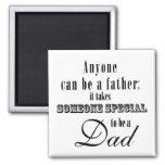 Special Dad Square Magnet