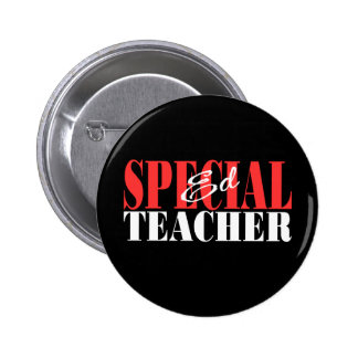 Special Ed Teacher Gift 6 Cm Round Badge