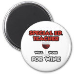 Special Ed. Teacher ... Will Work For Wine