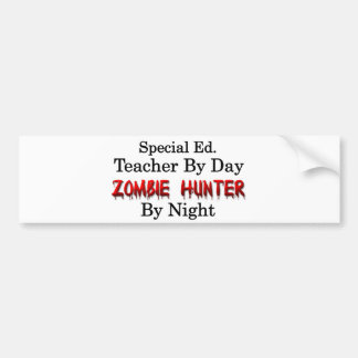 Special Ed. Teacher/Zombie Hunter Bumper Sticker