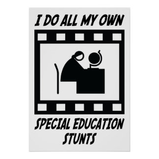Special Education Stunts Posters