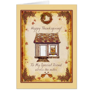 Special Friend Thanksgiving Across the Miles Card