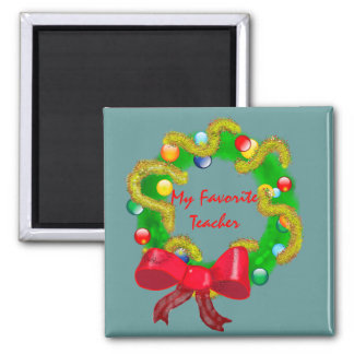 Special Green Christmas Wreath for Teachers Square Magnet